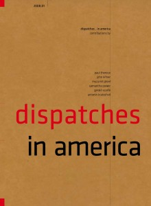 front cover of current issue of dispatches - 'dispatches in america'