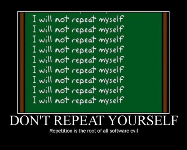 Dont repeat yourself