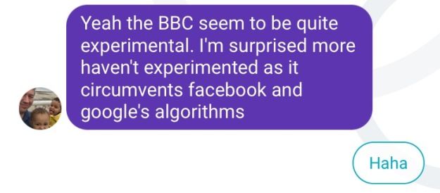 Yeah the BBC seem to be quite experimental. I'm surprised more haven't experimented - Haha